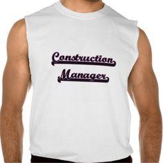 Construction Manager Classic Job Design Sleeveless Tee T Shirt, Hoodie Sweatshirt