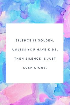Silence is golden funny quotes cute mom mothers day happy mothers day mothers day quotes Beautiful Mothers Day Quotes, Happy Mother Day Quotes, Funny Mothers Day, Happy Mothers Day, Mommy Quotes, Cute Quotes, Family Quotes, Son Quotes, Daughter Quotes