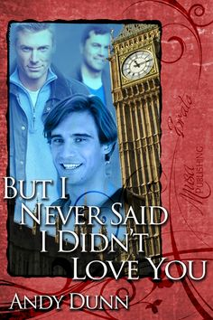 But I Never Said I Didn't Love You! : Musa Publishing