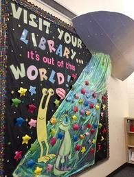 bulletin board idea: visit your library ... it's out of this world!
