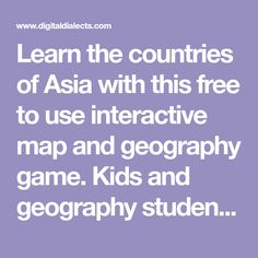 Learn the countries of Asia with this free to use interactive map and geography game. Kids and geography students online learning resource and Asian countries quiz. Interactive Learning, Interactive Map, Countries Of Asia, Geography Games, Students, Asian, Country, Kids, Free