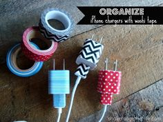 Organize your iPhone charges using washi tape - both ends of the charger cord match the plug!