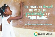 The Power of Education : One Child Matters (Infographic)
