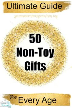 """{The Ultimate List) 50 Non-Toy Gifts for every age I love this so much! Getting rid of the """"stuff"""" to give things that really matter. via @BeckyMans"""