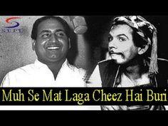 Muh Se Mat Laga Cheez Hai Buri - Mohammed Rafi - JOHNNY WALKER - Johnny ...