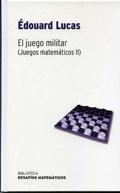 El juego militar (Juegos matemáticos II)