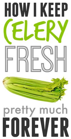 How to keep celery fresh so that it actually lasts more than 5 minutes in your fridge! Great trick!