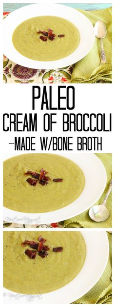 Paleo Cream Of Broccoli Soup.  Dairy free.  Made with bone broth for a nutrient dense gut nourishing soup.