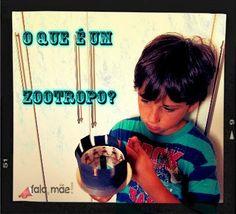 Fala, mãe!: Pequenos cientistas 6: fazendo um zootropo