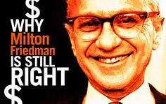Milton Friedman is still right.