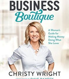Business Boutique: A Woman's Guide for Making Money Doing What She Loves PDF