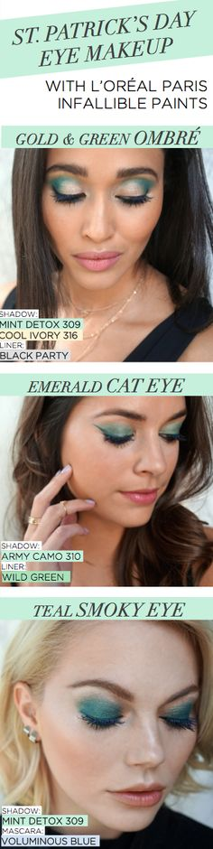 Three green eye makeup ideas for St. Patrick's Day using new L'Oreal Infallible Paints eye shadows and liners.