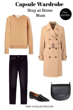 Fall Edition: Stay At Home Mum Fall Edition: Stay At Home Mum - Pret a Collection Classic Wardrobe, Perfect Wardrobe, Fall Fashion Outfits, Autumn Fashion, Fashion Ideas, Fashion Tips, Trench Coat Outfit, Fall Capsule Wardrobe, Capsule Outfits