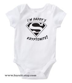 I'm Daddy's Kryptonite Inspired By Superman Cute by bareit on Etsy. $14.00, via Etsy.