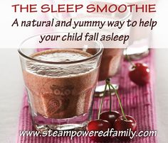 The Sleep Smoothie, a natural and yummy way to help relaxation and sleep.