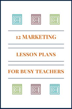 12 Marketing Lesson Plans for Busy Teachers - Teaching Business with Educational Activities for Kids Business Education Classroom, Teacher Education, Teacher Resources, Business Class, Teaching Ideas, Business Studies, Classroom Activities, Educational Activities, Marketing Plan