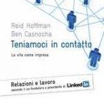 Reid Hoffman, fondatore di LinkedIn: IO elevato alla NOI