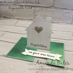The Craft Spa - Stampin' Up! UK independent demonstrator : The Impossible - New Home - Card with TUTORIAL...