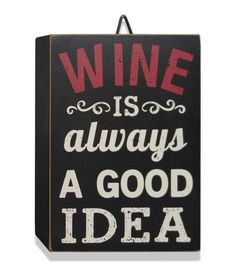 Wine Quotes   Home Decor Block
