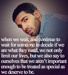 When we wait...