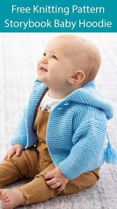 Free Knitting Pattern for Storybook Baby Hoodie - Hoodie cardigan in baby and child sizes from Lion Brand Yarn All pieces are worked flat in garter stitch knit every row Sizes 3 6 months 12 18 months 2 years 4 years Worsted weight yarn Free Baby Sweater Knitting Patterns, Knitted Baby Cardigan, Knit Baby Sweaters, Free Knitting, Baby Boy Cardigan, Baby Knits, Knitted Baby Clothes, Sock Knitting, Knitting Machine