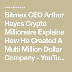 Arthur Hayes Wikipedia Bitmex