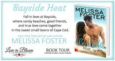 Bayside Heat by Melissa Foster (Love in Bloom: Bayside Summers Book 3) book tour badge https://beckvalleybooks.blogspot.com/2018/07/bayside-heat-by-melissa-foster-love-in.html