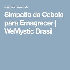 Simpatia da Cebola para Emagrecer | WeMystic Brasil
