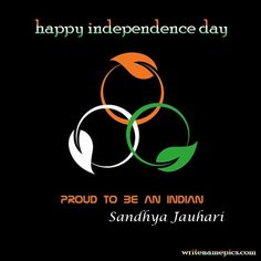write name happy independence day greetings cards image. print name 15 august independence day wishes ecards.