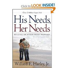 His Needs Her Needs... one of the best books on marriage. EVER. books-bible-study