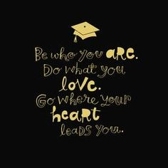 My New Path In Life Sentiments Graduation quotes