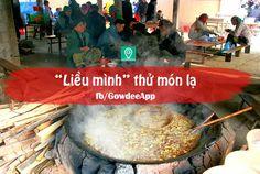 Bạn có dám nuốt sống những con đuông còn ngọ nguậy trong tô nước mắm? Ăn sạch một bát thắng cố? Nhai những con châu chấu? Uống chén rượu lạ?... Việc thưởng thức những món ăn lạ sẽ là kỷ niệm khó quên trong bạn.  (Nguồn ảnh: Internet) #trainghiem #dulich #phuot #bui #ungdungdulich #vietnam #Gowdee