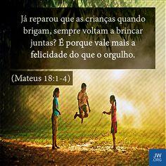 Divulgando O Reino De Jeová.: Cultive humildade como a de uma criança…