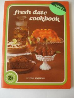 fresh date cookbook by henderson,http://www.amazon.com/dp/B0013GFTGU/ref=cm_sw_r_pi_dp_UgJPsb1B5JBEZ0PP $3.95