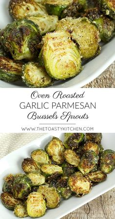 Oven Roasted Garlic Parmesan Brussels Sprouts by The Toasty Kitchen