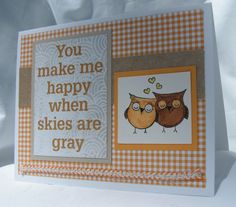 You Make Me Happy When Skies Are Gray Owl by PlaysNicelyWithPaper