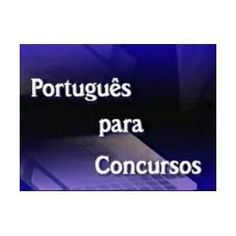 APOSTILA DE PORTUGUÊS PARA CONCURSO PÚBLICO (PDF)