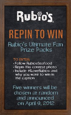 Repin to Win! 5 winners will be chosen at random to win a Rubio's Ultimate Fan Prize Pack!    Read the directions carefully