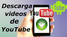 Descarga Videos y Canciones de Youtube en Android y Gratis [AndroTube]