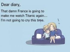 France and England- OKAY CAN SOMEONE WATCH ME A USUK TITANIC FANFIC? I REALLY WANT ONE PLESASE