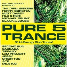 Safe To Dream (Thrillseekers Edit) by Evolve on Pure Trance 5 - CovalentNews.com