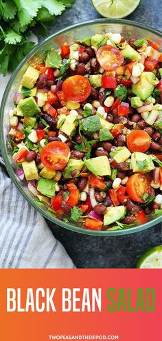 They will love this vegan gluten free black bean easy salad perfect for sharing to everybody Packed with fresh colorful and healthy ingredients this is definitely a salad favorite at all times Try as appetizer side dish or dip with tortilla chips Easy Salads, Healthy Salads, Healthy Eating, Salads For Lunch, Easy Healthy Meals, Healthy Beans, Easy Summer Salads, Summer Food, Healthy Food Recipes