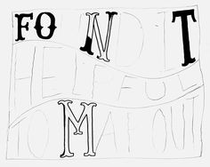Great site that helps with hand drawn type