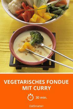 Vegetarisches Fondue mit Curry - smarter - Zeit: 30 Min. | eatsmarter.de