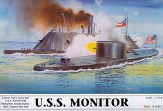 One of the most famous naval battles in history occurs as the ironclads Monitor and Virginia fight to a draw off Hampton Roads, Virginia.