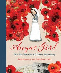 Buy Anzac Girl: The War Diaries of Alice Ross-King by Jess Racklyeft, Kate Simpson and Read this Book on Kobo's Free Apps. Discover Kobo's Vast Collection of Ebooks and Audiobooks Today - Over 4 Million Titles! Anzac Day, True Stories, Free Apps, This Book, Alice, King, War, Diaries, Audiobooks