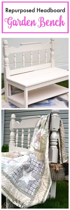 repurposed headboard into garden bench