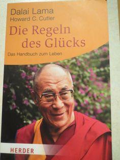 """""""Die Regeln des Glücks: Ein Handbuch zum Leben"""" von Dalai Lama und Howard C. Cutler. Eine Freundin hat mir dieses Buch geborgt, eigentlich als Lektüre für meinen..."""
