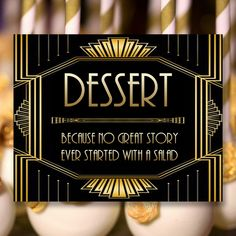 Gatsby Dessert Sign, 8 x 11 x 16 x size, Gatsby Party, Art Deco Party Supplies - Black and Gold Cards, Instagram Wedding Sign, Wedding Hashtag Sign, Wedding Signage, Art Deco Party, Art Deco Wedding, Gatsby Party, Gatsby Wedding, Art Deco Jewelry, Custom Posters