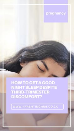 Sleepless nights are often associated with the new-born baby phase, but the reality is that often, a mommy lacks proper sleep even before baby has arrived. Some people laughingly say that this uncomfortable third trimester prepares parents for the lack of sleep that parents will experience once baby arrives.